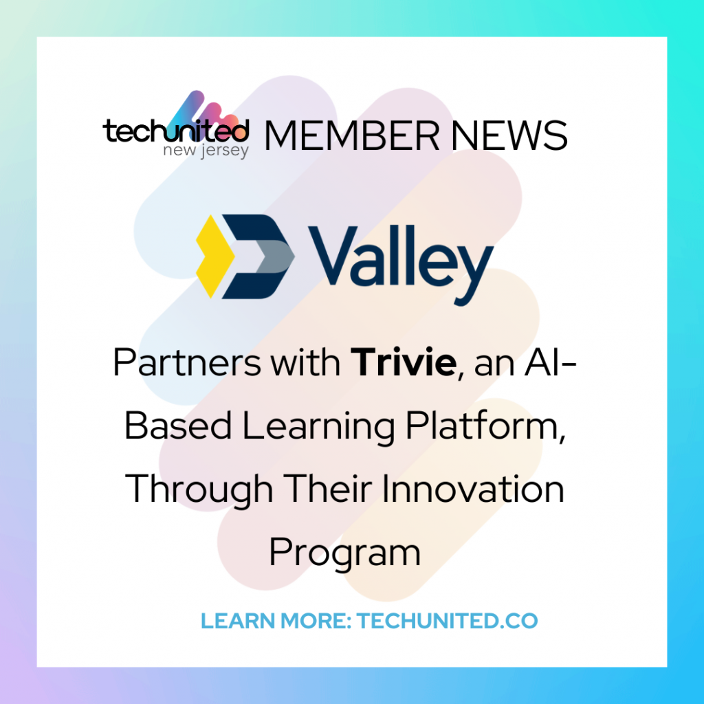 Valley Bank Continues Path of Innovation, Grows Culture of Learning and Development through Partnership with Trivie