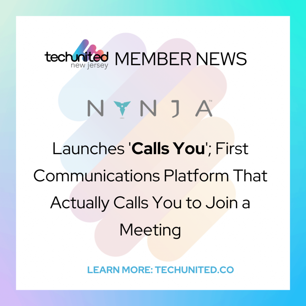NYNJA Launches 'Calls You'; First Communications Platform That Actually Calls You to Join a Meeting